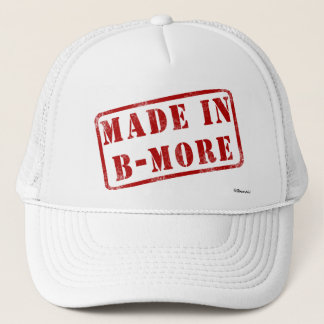 Made in B-More Trucker Hat