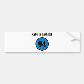 ~ Made in Banlieue ~ Bumper Sticker