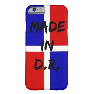 Made In D.R iPhone 6/6s, Barely There Phone Case