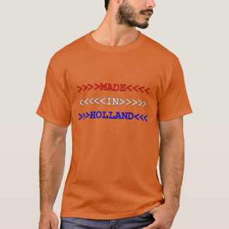 made in holland T-Shirt