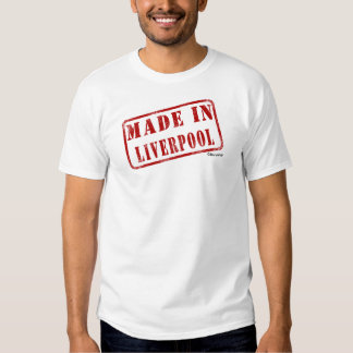Made in Liverpool T Shirts