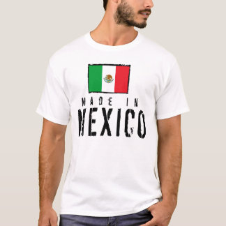 Made In Mexico T-Shirt