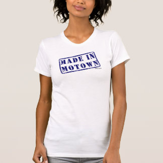 Made in Motown T Shirts