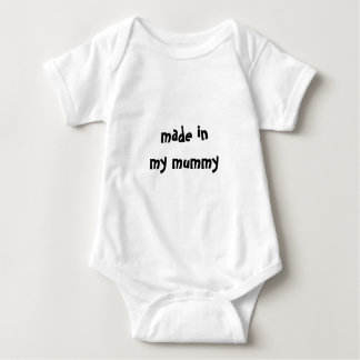 made in my mummy | funny slogan tees