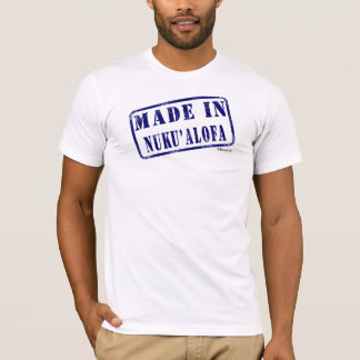 Made in Nuku'alofa T-Shirt
