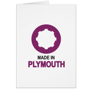 Made In Plymouth Card