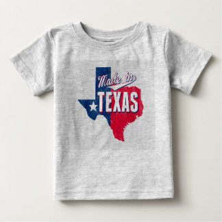 """Made In Texas"" Baby T-Shirt"