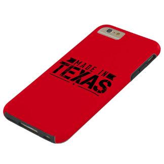 """Made In Texas"" Tough iPhone 6 Plus Case"