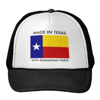 Made In Texas With Romanian Parts Cap