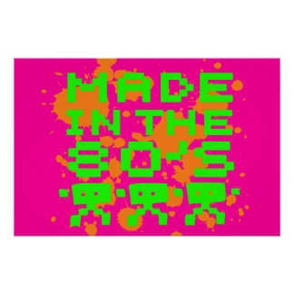 Made In The 80 s Print