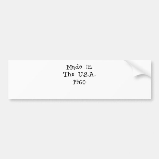 Made in the usa 1960.png bumper sticker