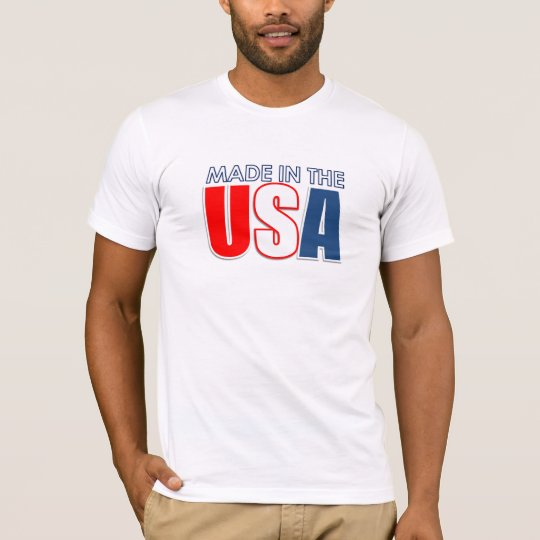 Made in the USA Shirt! T-Shirt