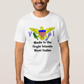 Made in the V.I., West Indies Tshirt