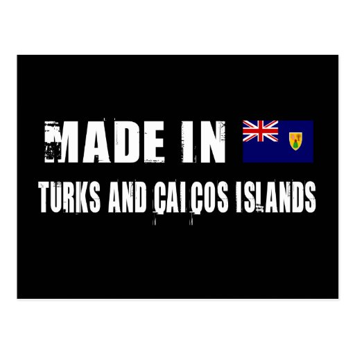 Made in Turks and Caicos Islands Post Card