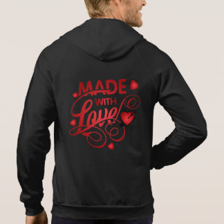 Made With Love Quote Valentine | Hoodie