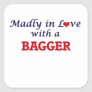 Madly in love with a Bagger Square Sticker