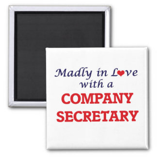 Madly in love with a Company Secretary Square Magnet