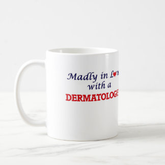 Madly in love with a Dermatologist Basic White Mug