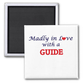 Madly in love with a Guide Square Magnet