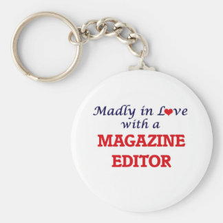 Madly in love with a Magazine Editor Basic Round Button Key Ring