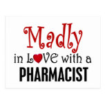 Madly In Love With A Pharmacist Postcard