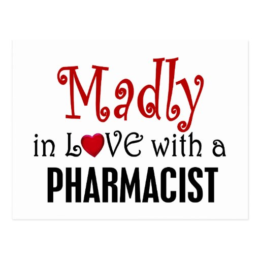 Madly In Love With A Pharmacist Postcards