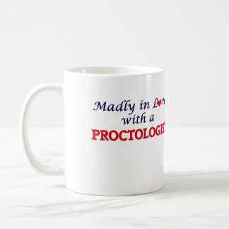 Madly in love with a Proctologist Basic White Mug