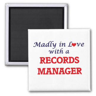 Madly in love with a Records Manager Square Magnet