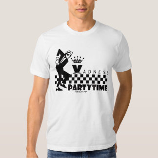MADNESS PARTYTIME T-SHIRT