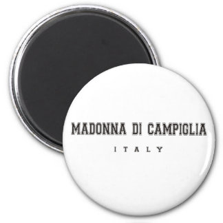 Madonna di Campiglia Italy 6 Cm Round Magnet