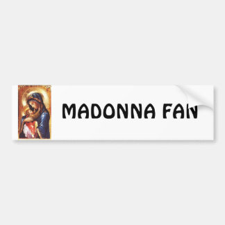 Madonna Fan Bumper Sticker