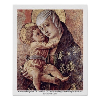 Madonna Fragment Of The Altar Of The Chiesa Degli Poster