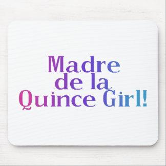 Madre De la Quince Girl Mouse Pad