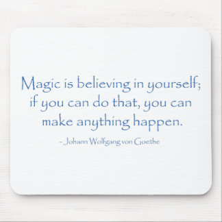 Magic is Believing Mousepad