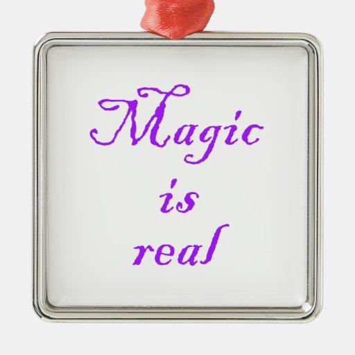 Magic is real-premium square ornament