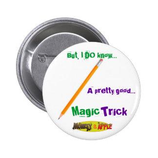 Magic Pencil buttom 6 Cm Round Badge