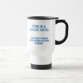 Magic Stupid Warning Travel Mug