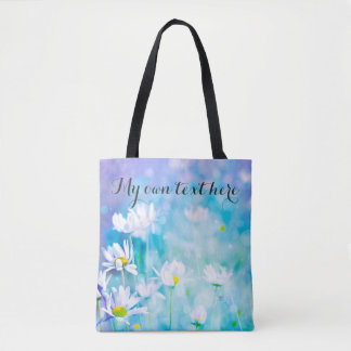 Magical daisies tote bag with your own text