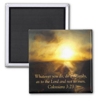 Magnet Bible Scripture ~ Whatever You Do...