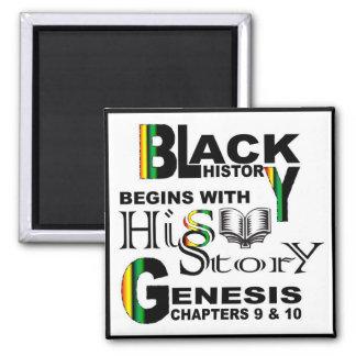 Magnet-Black History Begins With HiSStory© BlkBrdr Square Magnet
