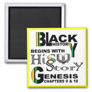 Magnet-Black History Begins With HiSStory© lwBrdr Square Magnet