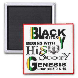 Magnet-Black History Begins With HiSStory© RedBrdr Square Magnet