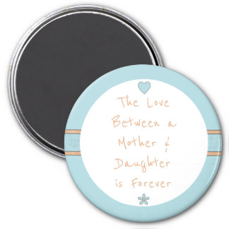 Magnet Gift The Love between a Mother & Daughter