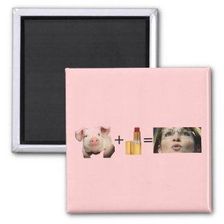 Magnet / Pig + Lip Stick = Sara Palin
