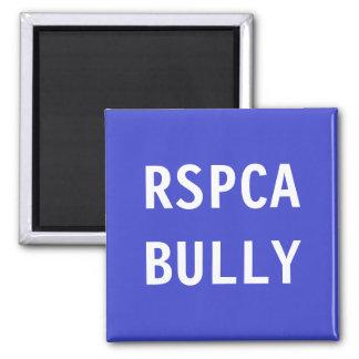 Magnet RSPCA Bully