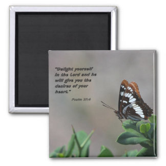 magnet with butterfly - Delight yourself in Lord
