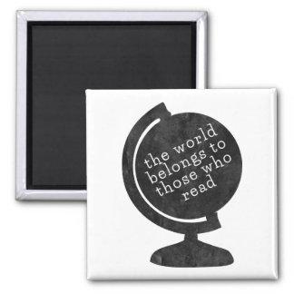 Magnet World Belongs to Those who Read Black Globe