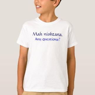 Mah nishtana., Any questions? Tee Shirt