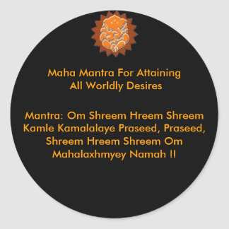 MAHA MANTRA FOR ATTAINING ALL WORLDLY DESIRES ROUND STICKER