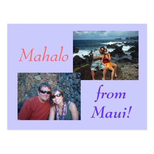 Mahalo , from Maui! Postcard